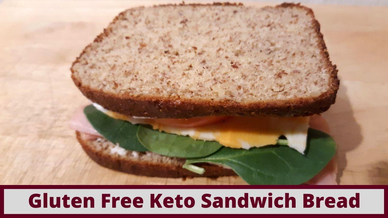 How To Make Gluten Free Keto Friendly Sandwich Bread